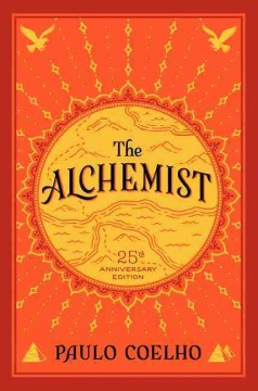 The alchemist by Coelho, Paulo.