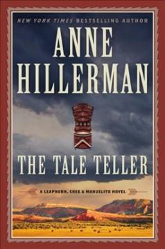 The tale teller by Hillerman, Anne