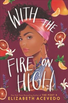 With the fire on high by Acevedo, Elizabeth