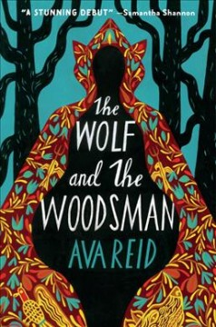 The wolf and the woodsman : a novel by Reid, Ava
