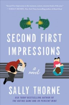 Second first impressions : a novel by Thorne, Sally
