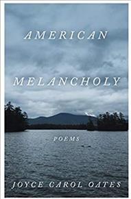 American melancholy : poems by Oates, Joyce Carol