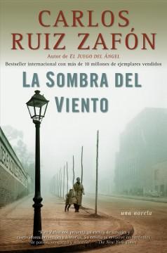 La sombra del viento by Ruiz Zafón, Carlos