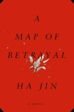 A map of betrayal by Jin, Ha