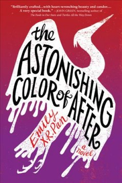 The astonishing color of after by Pan, Emily X. R.