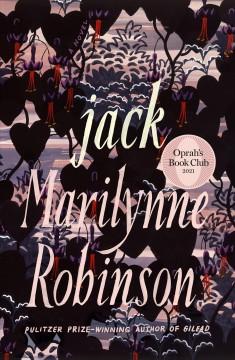Jack by Robinson, Marilynne