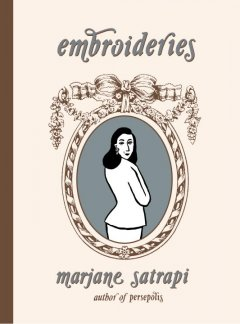 Embroideries by Satrapi, Marjane