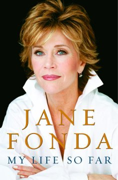 My life so far by Fonda, Jane
