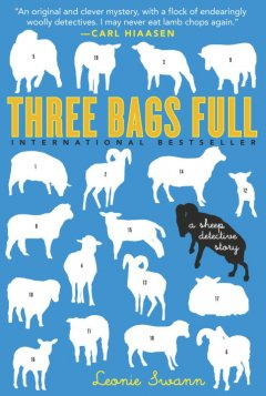 Three bags full : a sheep detective story by Swann, Leonie
