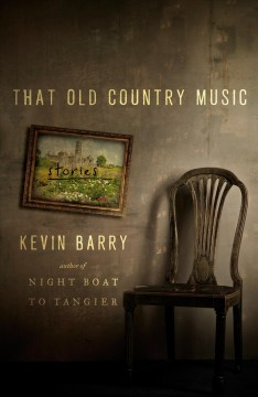 That old country music : stories by Barry, Kevin