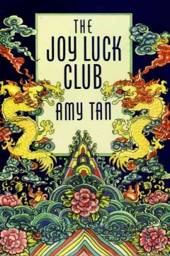 The Joy Luck Club by Tan, Amy.