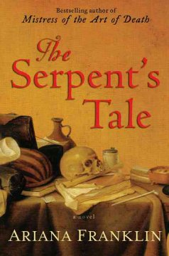 The serpent's tale by Franklin, Ariana.