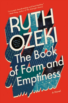 The book of form and emptiness : a novel by Ozeki, Ruth