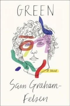 Green by Graham-Felsen, Sam