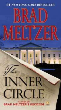 The inner circle by Meltzer, Brad.