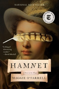 Hamnet : a novel of the plague by O'Farrell, Maggie