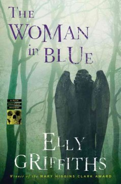 The woman in blue : a Ruth Galloway mystery by Griffiths, Elly