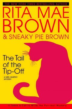 Tail of the tip-off by Brown, Rita Mae.