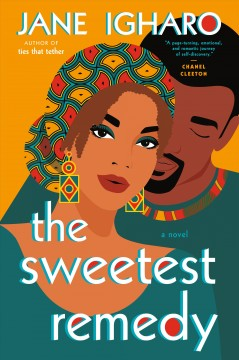 The sweetest remedy by Igharo, Jane