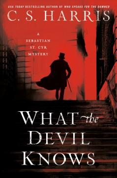 What the devil knows : a Sebastian St. Cyr mystery by Harris, C. S.