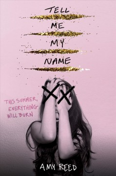 Tell me my name by Reed, Amy Lynn
