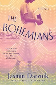 The bohemians : a novel by Darznik, Jasmin