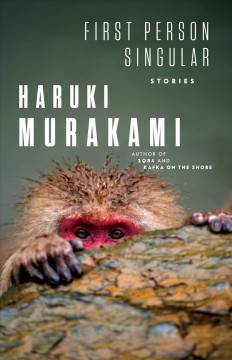 First person singular : stories by Murakami, Haruki