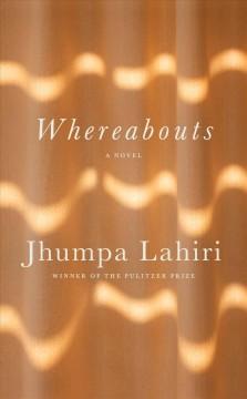 Whereabouts by Lahiri, Jhumpa
