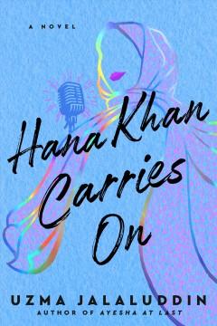 Hana Khan carries on by Jalaluddin, Uzma