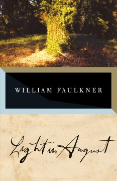 Light in August : the corrected text by Faulkner, William