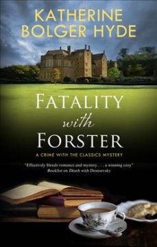Fatality with Forster by Hyde, Katherine Bolger.