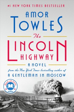 The Lincoln highway by Towles, Amor