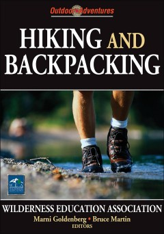 Hiking and backpacking : outdoor adventures by