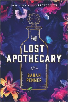 The lost apothecary : a novel by Penner, Sarah