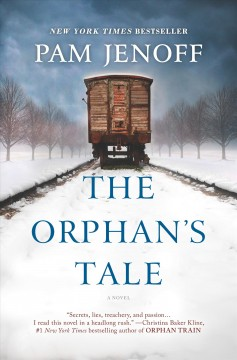 The orphan's tale by Jenoff, Pam