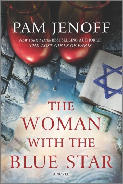The woman with the blue star by Jenoff, Pam.