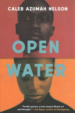 Open water by Nelson, Caleb Azumah