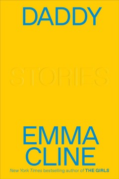 Daddy : stories by Cline, Emma