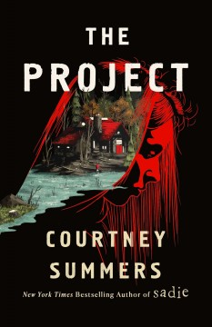 The project : a novel by Summers, Courtney