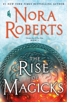 The rise of magicks by Roberts, Nora