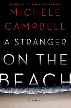 A stranger on the beach by Campbell, Michele