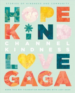 Channel kindness : stories of kindness and community by