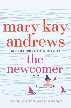 The newcomer by Andrews, Mary Kay