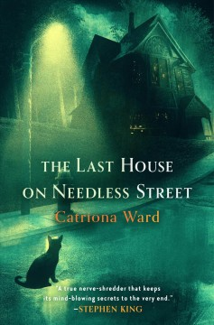 The last house on needless street by Ward, Catriona
