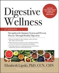 Digestive wellness : strengthen the immune system and prevent disease through healthy digestion,  5th edition by Lipski, Elizabeth