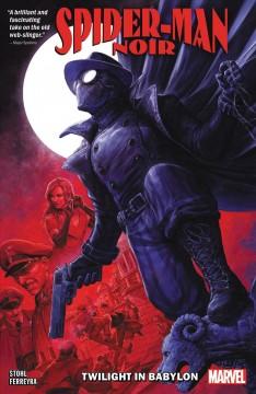 Spider-Man noir : twilight in Babylon by Stohl, Margaret