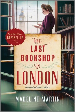 The last bookshop in London : a novel of World War II by Martin, Madeline