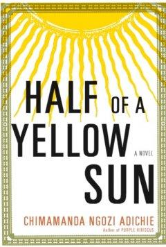 Half of a yellow sun by Adichie, Chimamanda Ngozi
