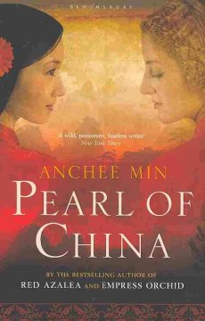 Pearl of China : a novel by Min, Anchee