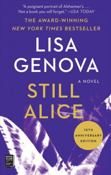 Still Alice : a novel by Genova, Lisa.